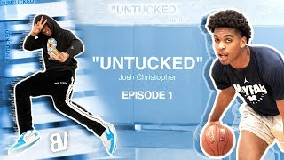 "Josh Christopher | ""Untucked"" EP 1 