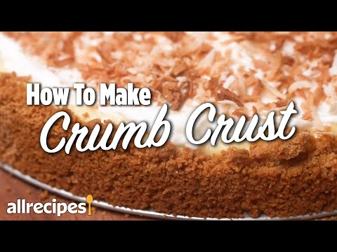 How to Make a Crumb Crust | You Can Cook That| Allrecipes.com