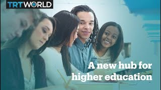 Why is Turkey becoming a hub for higher education?