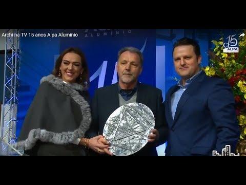 Archi na TV 15 anos Alpa Aluminio