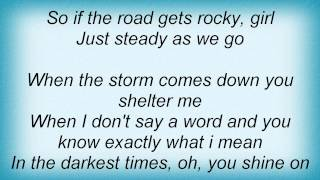 Dave Matthews Band - Steady As We Go Lyrics