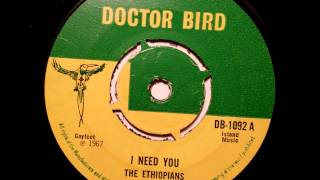 The Ethiopians  I Need You - Doctor Bird