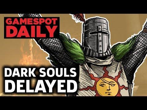 Dark Souls Remastered Delayed On Nintendo Switch – GameSpot Daily