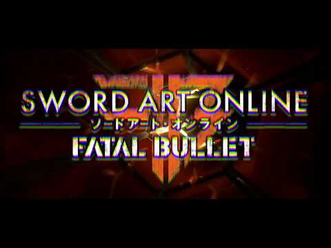 Sword Art Online: Fatal Bullet -  Opening Movie | PS4, XB1, PC thumbnail