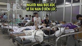 Người nhà nạn nhân bức xúc vì tai nạn thảm khốc ở Bến Lức