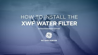 Replace and Install the XWF Water Filter