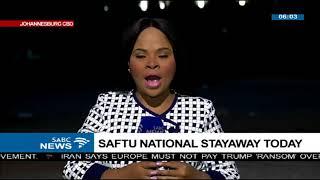 SAFTU national stayaway today
