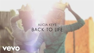 Back to Life  - Alicia Keys (Video)