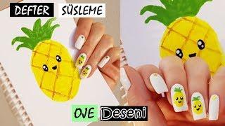 Ananaslı DEFTER SÜSLEME + Oje Deseni l KENDİN YAP l DIY