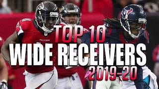 Top 10 Wide Receivers in the NFL 2019-2020