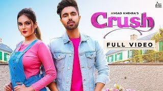 Crush | Releasing worldwide 31-05-2019 | Angad Khehra| Teaser | New Punjabi Song 2019