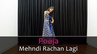 Mehndi Rachan Lagi Song Dance Choreography | Rajasthani Dance | Best Hindi Songs For Dancing Girls