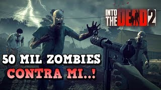50 MIL ZOMBIES CONTRA MI #12 - Final Capitulo 6 | INTO THE DEAD 2 | [RidoMeyer]