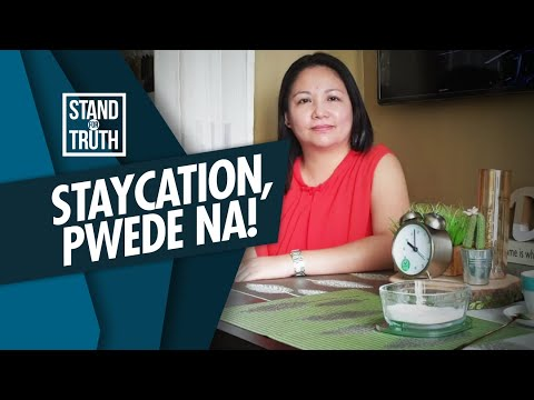 [GMA]  Stand for Truth: Staycation sa gitna ng pandemic, puwede na?