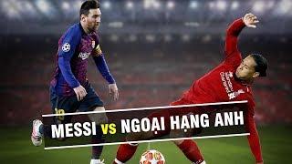 Với Messi Và đồng đội, Ngoại Hạng Anh Chỉ Là Những đứa Trẻ