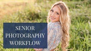 Senior Photography Workflow
