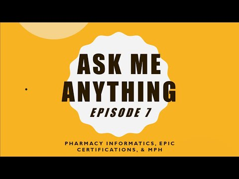 Ask Me Anything   Episode 7 - Epic Certifications, Pharmacy ...