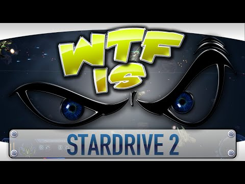 ► WTF Is... - StarDrive 2 ? video thumbnail