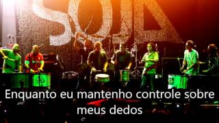 Be With Me Now - SOJA (Tradução)