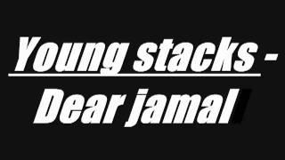 Young Stacks - Dear Jamal