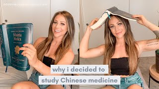 How I got into Chinese medicine | Why I decided to study acupuncture
