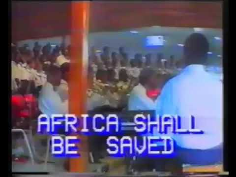 AFRICA SHALL BE SAVED (Music by Albert Oikelome) Soloist: Tope Ojeme
