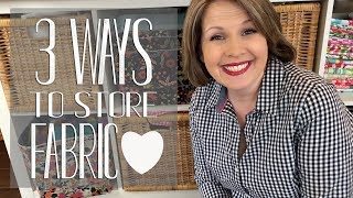 3 Ways To Organize & Store Fabric