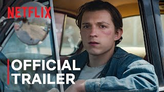 The Devil All The Time starring Tom Holland & Robert Pattinson ¦ Official Trailer ¦ Netflix