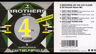 2 Brothers On The 4th Floor  – Can't Help Myself (Extended Radio Mix)