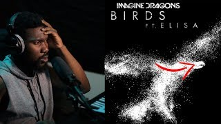 REACTION | Imagine Dragons   Birds (Audio) Ft. Elisa