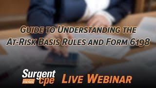 Guide To Understanding The At-Risk Basis Rules And Form 6198 (UARB)