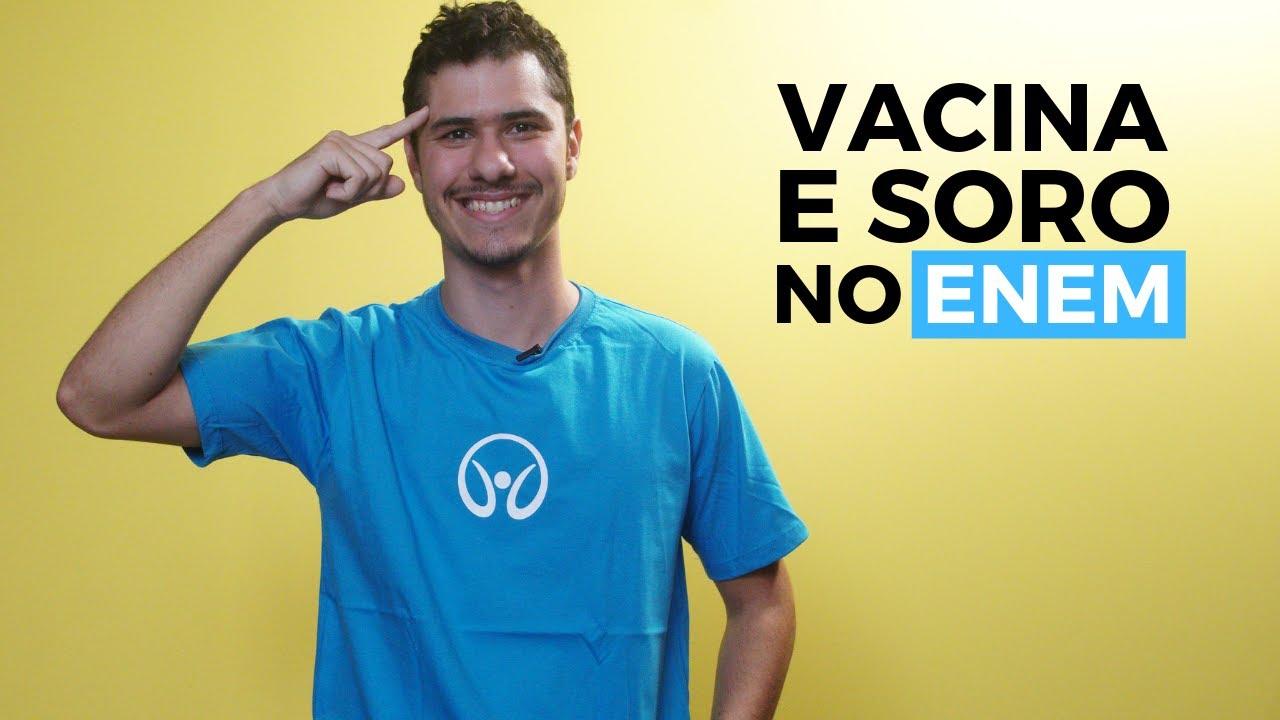 Vacina e Soro no Enem