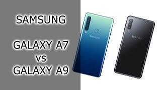 СРАВНЕНИЕ   Samsung Galaxy A7 и A9 (2018)