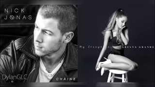 Try Chains   Nick Jonas & Ariana Grande Mashup!