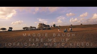 Maggie Baugh Fire Me Up