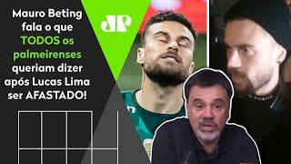 'É maldade minha, mas…' Mauro Beting comenta afastamento de Lucas Lima do Palmeiras