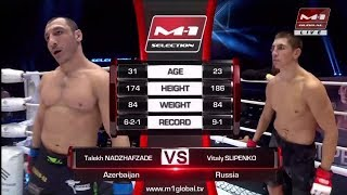 Талех Наджафзаде vs Виталий Слипенко, M-1 Challenge 88