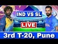 LIVE : India Vs Sri Lanka 3rd T20   IND VS SL Today Match Live Streaming   Ind Vs Sl 3rd T20 Live