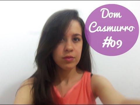 Resenha#09 -  Dom Casmurro