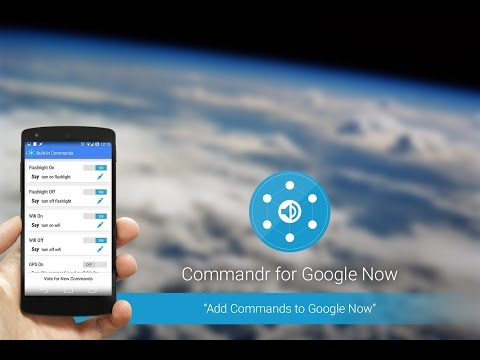 Video of Commandr for Google Now