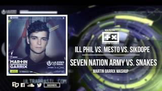 Ill Phil vs. Mesto vs. Sikdope - Seven Nation Army vs. Snakes (Martin Garrix Ultra Mashup)