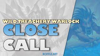 Hearthstone | Close Call | Wild Treachery Warlock | Legend Gameplay