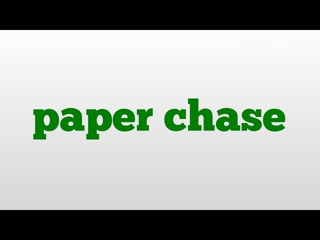 Paper-chase-meaning-and-pronunciation