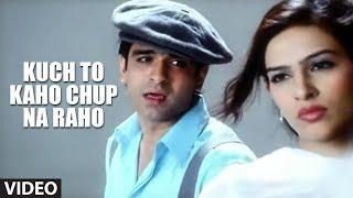 Kuch To Kaho Chup Na Raho Video Song Abhijeet   - YouTube