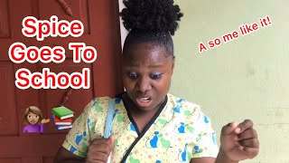 Spice Goes To School | @nitro__immortal