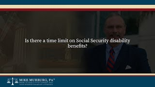Video thumbnail: Is there a time limit on Social Security disability benefits?