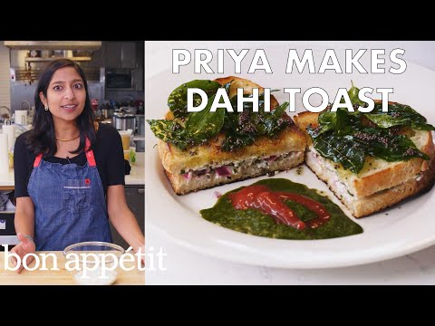 Priya Makes Dahi Toast | From the Test Kitchen | Bon Appetit