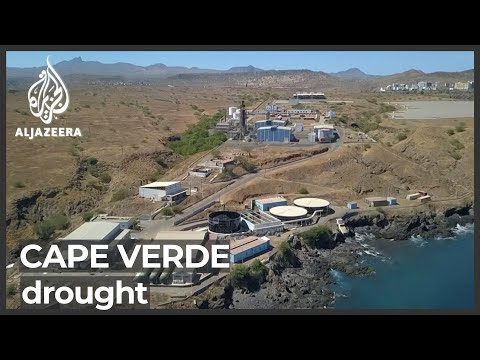 Cape Verde faces chronic water shortages after years without rain