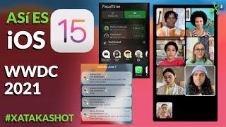 iOS 15 y WWDC 2021: todas las novedades y FECHA de LANZAMIENTO en TRES MINUTOS