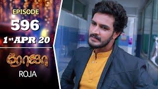 ROJA Serial   Episode 596   1st Apr 2020   Priyanka   SibbuSuryan   SunTV Serial  Saregama TVShows